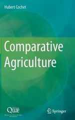 Comparative Agriculture - Hubert Cochet