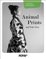 Animal Prints and Fake Furs : Pepin Fashion, Textiles & Patterns - Pepin Van Roojen
