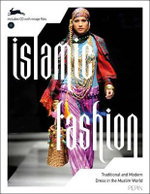 Islamic Fashion : PEPIN Fashion, Textiles & Patterns Ser. - Pepin van Roojen