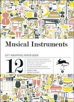 Musical Instruments : Gift & Creative Paper Book Vol. 08 - Pepin van Roojen