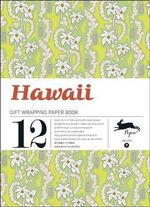 Hawaii : Gift Wrapping Paper Book Vol. 09 - Pepin van Roojen