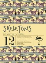 Skeletons : Gift Wrapping Paper Book Vol. 14 - Pepin van Roojen