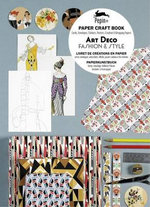Art Deco Fashion & Style : Paper Craft Book with Cards, Envelopes, Stickers, Posters, Creative and Wrapping Papers - Pepin Van Roojen