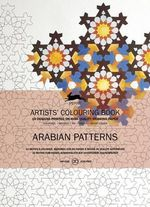 Arabian Patterns : Artists' Colouring Book - Pepin van Roojen