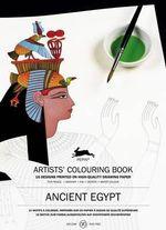 Ancient Egypt : Artists' Colouring Book - Pepin van Roojen