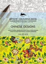 Chinese Designs : Artists' Colouring Book - Pepin van Roojen