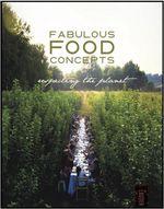 Fabulous Food Concepts : Respecting the Planet - Karoline Neujens