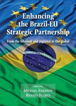 Enhancing the EU-Brazil Strategic Partnership : Indigenous Politics and the World Ecological Crisi...