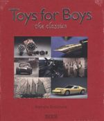 Toys For Boys : The Classics - Nathalie Grolimund
