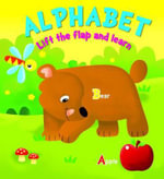 Lift the Flap and Learn : Alphabet