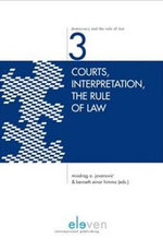 Courts, Interpretation, the Rule of Law