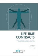 Life Time Contracts : Social Longterm Contracts in Labour, Tenancy and Consumer Credit Law