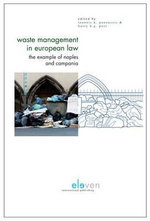 Waste Management in European Law : The Example of Naples and Campania