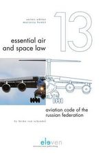 Aviation Code of the Russian Federation : Essential Air and Space Law (EASL) - Heiko van Schyndel
