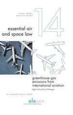 Greenhouse Gas Emissions from International Aviation : Legal and Policy Challenges - Alejandro Piera Valdes
