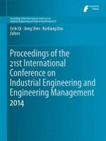 Proceedings of the 21st International Conference on Industrial Engineering and Engineering Management 2014 : Proceedings of the International Conference on Industrial Engineering and Engineering Management