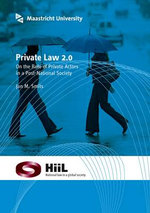 Private Law 2.0 : On the Role of Private Actors in a Post-national Society - Jan M. Smits