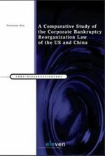 A Comparative Study of the Corporate Bankruptcy Reorganization Law of the U.S. and China : Volume 5: Inter-American Human Rights Instruments ... - Yongqing Ren