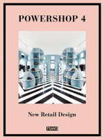 Powershop 4 : New Retail Design