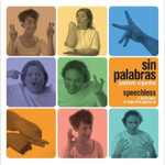 Speechless : A Dictionary of Argentine Gestures - Guido Indij