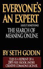 Everyone Is an Expert - Seth Godin
