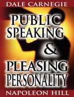 Public Speaking by Dale Carnegie (the Author of How to Win F - Dale Carnegie