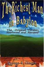 Richest Man in Babylon : The Original Version, Restored and Revised - George, S. Clason