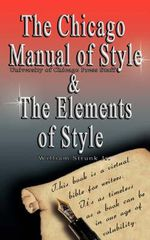 The Chicago Manual of Style/The Elements of Style - William Strunk, Jr