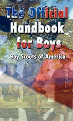 Scouting for Boys : The Original Edition :  The Original Edition - Robert Baden-Powell