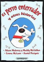 El Perro Enterrador y Otras Historias - Various Authors