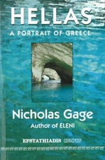 Hellas : A Portrait of Greece - Nicholas Gage