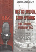 This is London, Good Evening/ Edo Londino, Kalispera Sas : The Story of the Greek Section of the