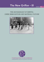 The Archaeology of Xenitia : Greek Immigration and Material Culture