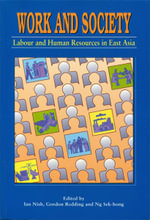 Work and Society : Labour and Human Resource in East Asia