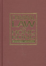 Criminal Law in Hong Kong : Hong Kong University Press Law - Michael Jackson