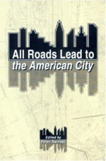 All Roads Lead to the American City : African American Struggles for Educational Equity ... - Peter Swirski