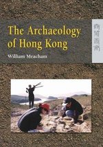 The Archaeology of Hong Kong : Studies in Archaism of the Egyptian Twenty-sixth D... - William Meacham