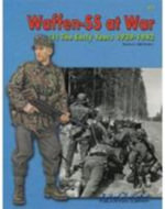 Waffen SS at War (1) the Early Years 1939-1943 - Robert Michulec