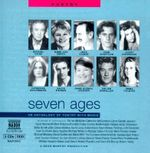 Seven Ages : an Anthology of Poetry with Music - William Shakespeare