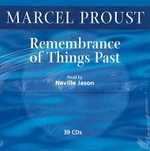 Remembrance of Things Past : AND The Life and Works of Marcel Proust - Marcel Proust