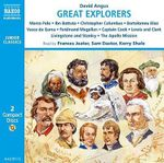 Great Explorers of the World : Marco Polo, Ibn Battuta, Vasco Da Gama, Christopher Columbus, Ferdinand Magellan, Captain Cook, Lewis and Clark, Livingstone and Stanley, the Apollo Mission to the Moon - David Angus