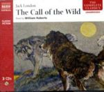 The Call of the Wild : Classic Fiction - Jack London