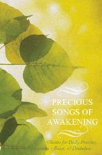 Precious Songs of Awakening : Chants For Daily Practice, Feast, and Drubchen - Padmasambhava Guru Rinpoche