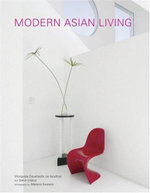 Modern Thai Living : The Art of Living with Tropical Flowers - Wongvipa Devahastin Na Ayudhya