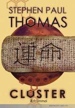 Cluster : Cluster series - Stephen Paul Thomas