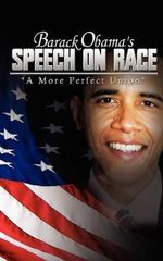 Barack Obama's Speech on Race : A More Perfect Union - [Then] Barack Obama