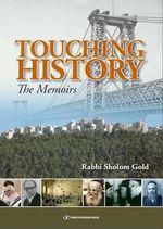 Touching History : From Williamsburg to Jerusalem - Rabbi Sholom Gold