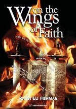 On the Wings of Faith - Eli Fishman