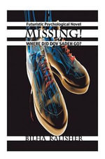 Missing! : Where Did Dov Sadeh Go? - Bilha Kalisher