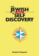 The Jewish Art of Self Discovery - Benjamin Rapaport